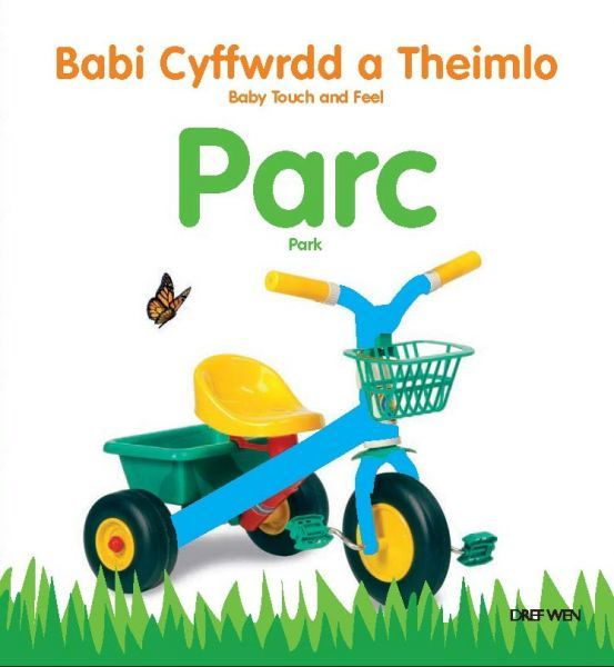Babi Cyffwrdd a Theimlo: Parc/ Baby Touch and Feel: Park