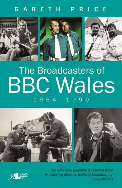 Broadcasters of BBC Wales, 1964-1990, The
