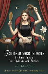 Iberian and Latin American Studies: Fantastic Short Stories by Women Authors from Spain and Latin America - A Critical Anthology