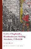Gothic Literary Studies: Gothic Chapbooks, Bluebooks and Shilling Shockers, 1797-1830