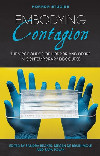 Horror Studies: Embodying Contagion - The Viropolitics of Horror and Desire in Contemporary Discourse