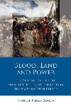Iberian & Latin American Studies: Blood, Land and Power, Rise and Fall of the Spanish Nobility and Lineages in the Early Modern Period