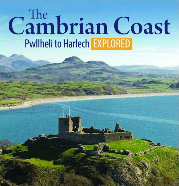 Compact Wales: The Cambrian Coast 1 - Pwllheli to Harlech Explored