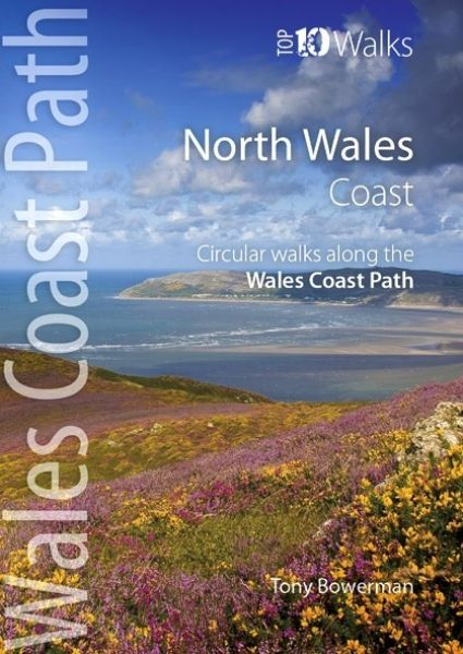 Top 10 Walks - Wales Coast Path: North Wales Coast