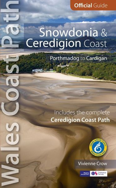 Official Guide - Wales Coast Path: Snowdonia and Ceredigion Coast Path - Porthmadog to Cardigan
