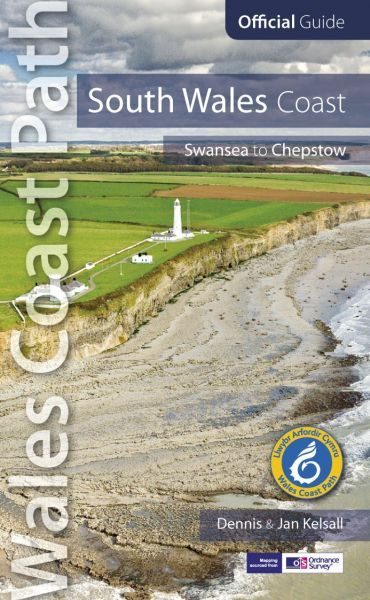 Official Guide - Wales Coast Path: South Wales Coast - Swansea to Chepstow