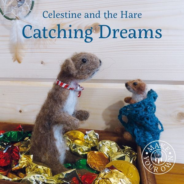 Celestine and the Hare: Catching Dreams