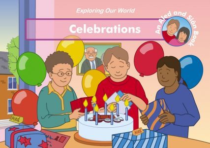 Exploring Our World: Celebrations