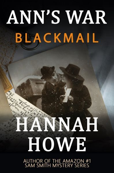 The Ann's War Mystery Series: Blackmail