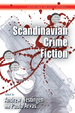 European Crime Fictions: Scandinavian Crime Fiction